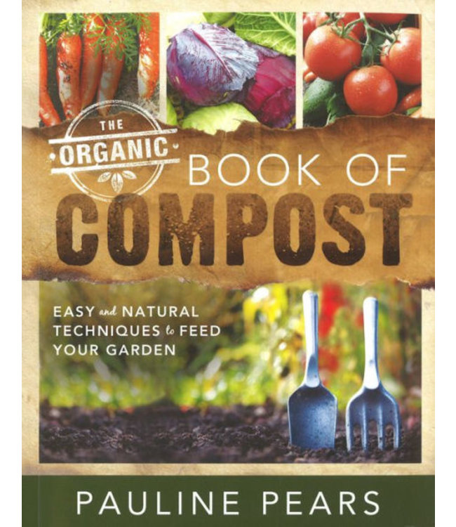 Organic Book of Compost, The (Pauline Pears)