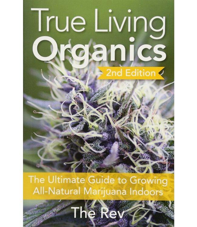 True Living Organics (The Rev)