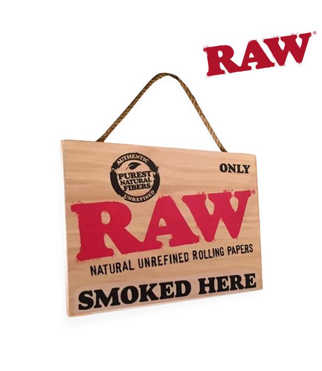 RAW RAW Smoked Here Sign