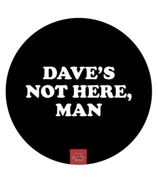 "Cheech & Chong My Dab Mat 11"" Silicone Cheech & Chong - Dave's Not Here"