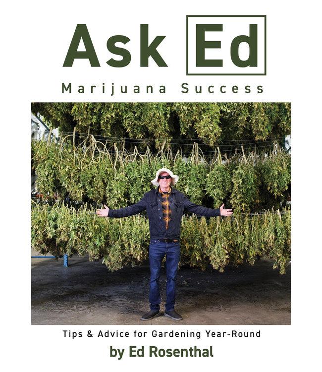 Ask Ed: Marijuana Success (Ed Rosenthal)