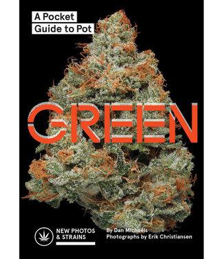 Green: A Pocket Guide to Pot (Dan Michaels)