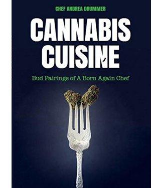 Cannabis Cuisine (Andrea Drummer)