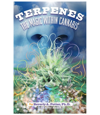 Terpenes: The Magic in Cannabis (Beverly A. Potter)