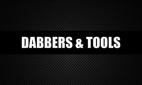 Dabbers & Tools