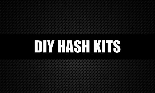 DIY Hash Kits