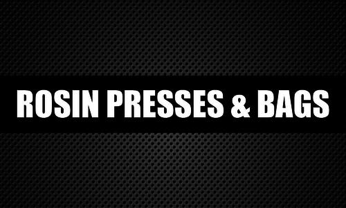 Rosin Presses & Bags