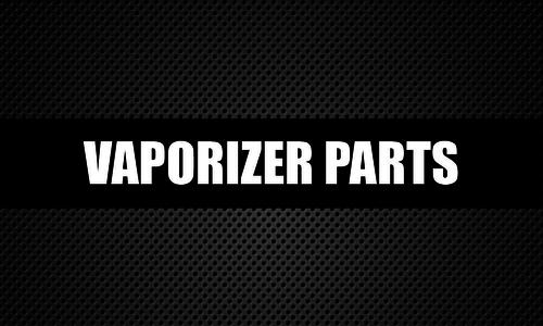 Vaporizer Parts