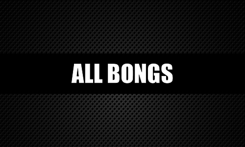 All Bongs