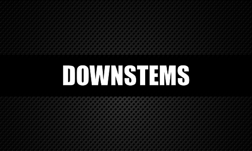 Downstems