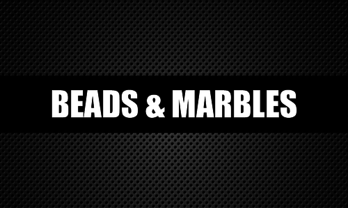 Beads & Marbles