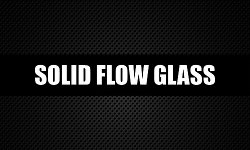 Solid Flow Glass