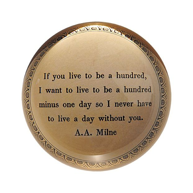 """If You Live To Be A Hundred Paperweight 4"""""""