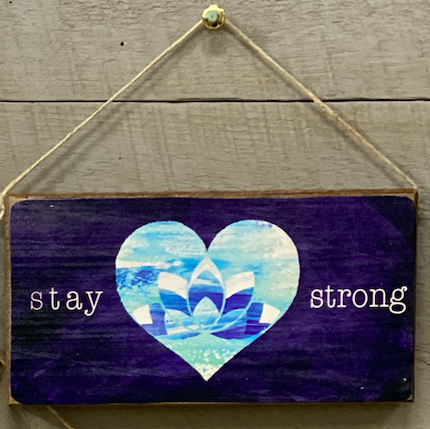 Signs of Hope - Stay Strong