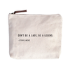 Don't Be A Lady Canvas Bag