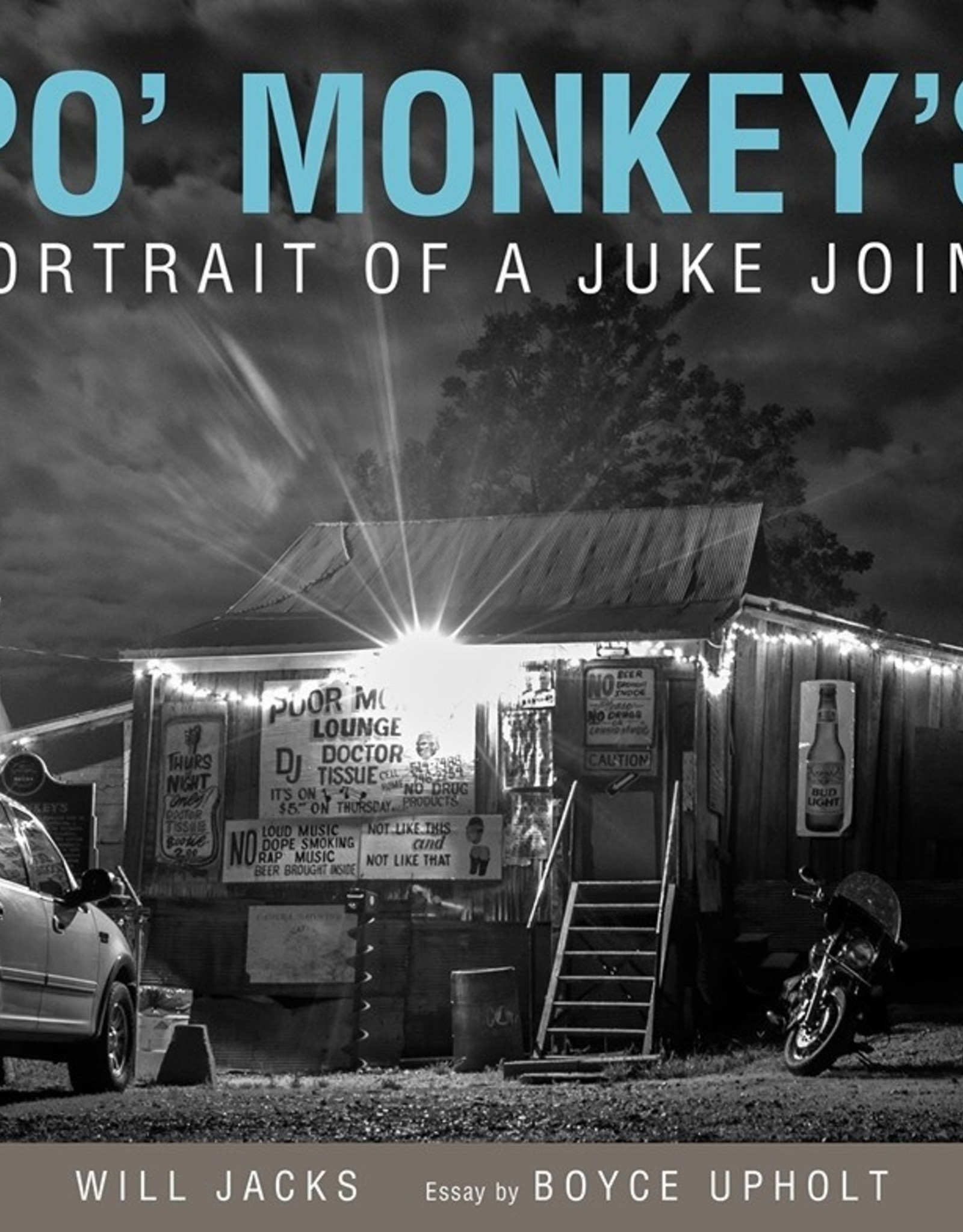 University of Mississippi Press Po'Monkey's: Portrait of a Juke Joint