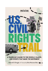 Ingram Moon U.S. Civil Rights Trail: A Traveler's Guide to the People, Places, and Events That Made the Movement