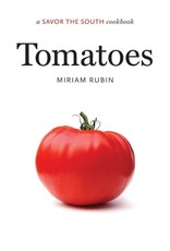 Savor the South: Tomatoes