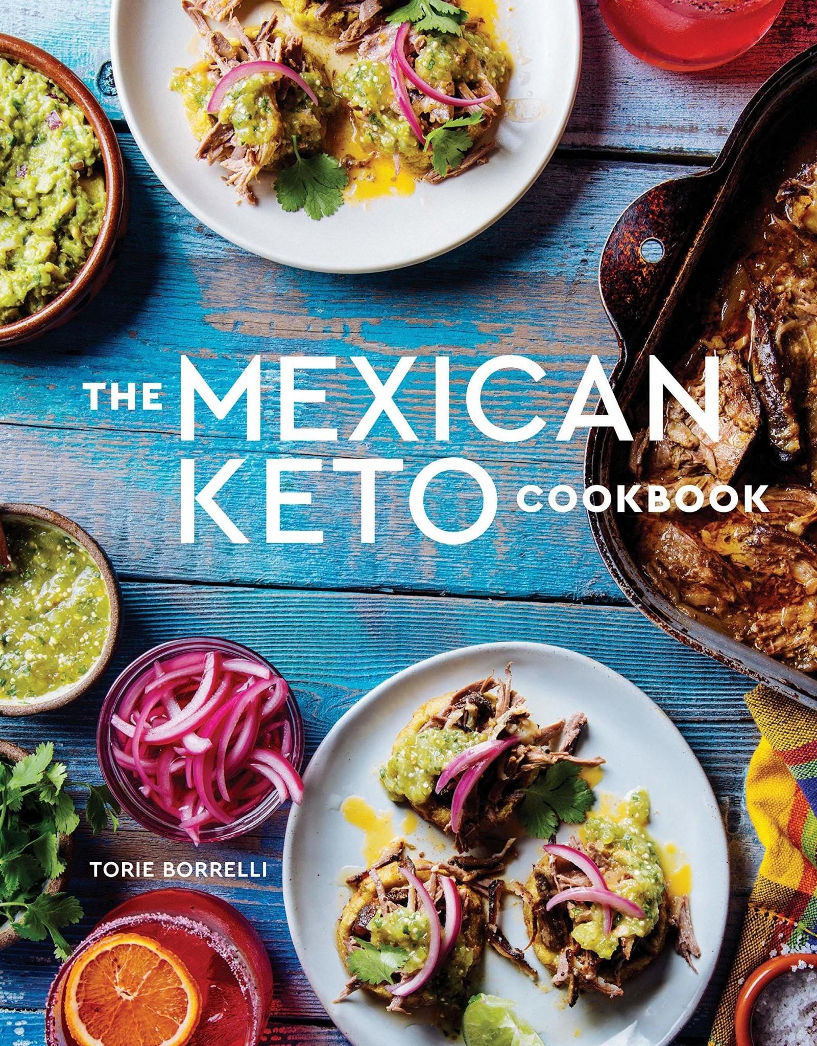 Common Ground Distributors The Mexican Keto Cookbook