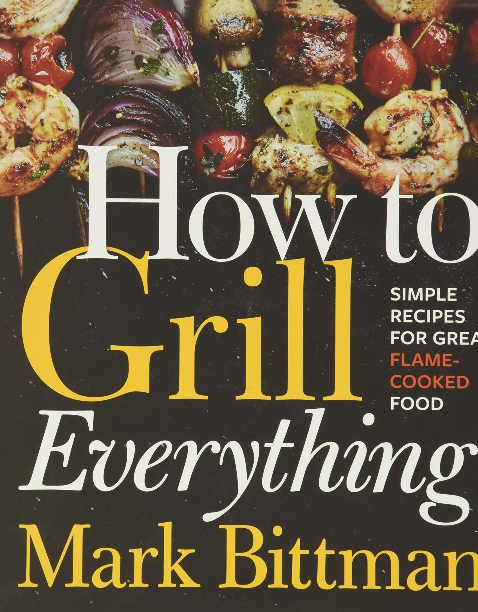 Common Ground Distributors How to Grill Everything
