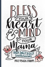 Bless Your Heart/Mind Yr Mama