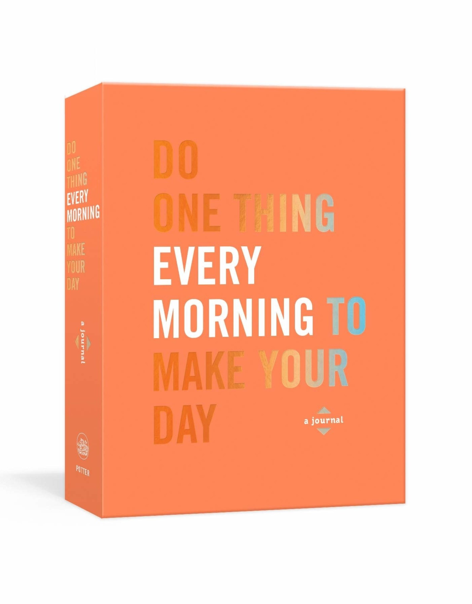 Do One Thing Every Morning