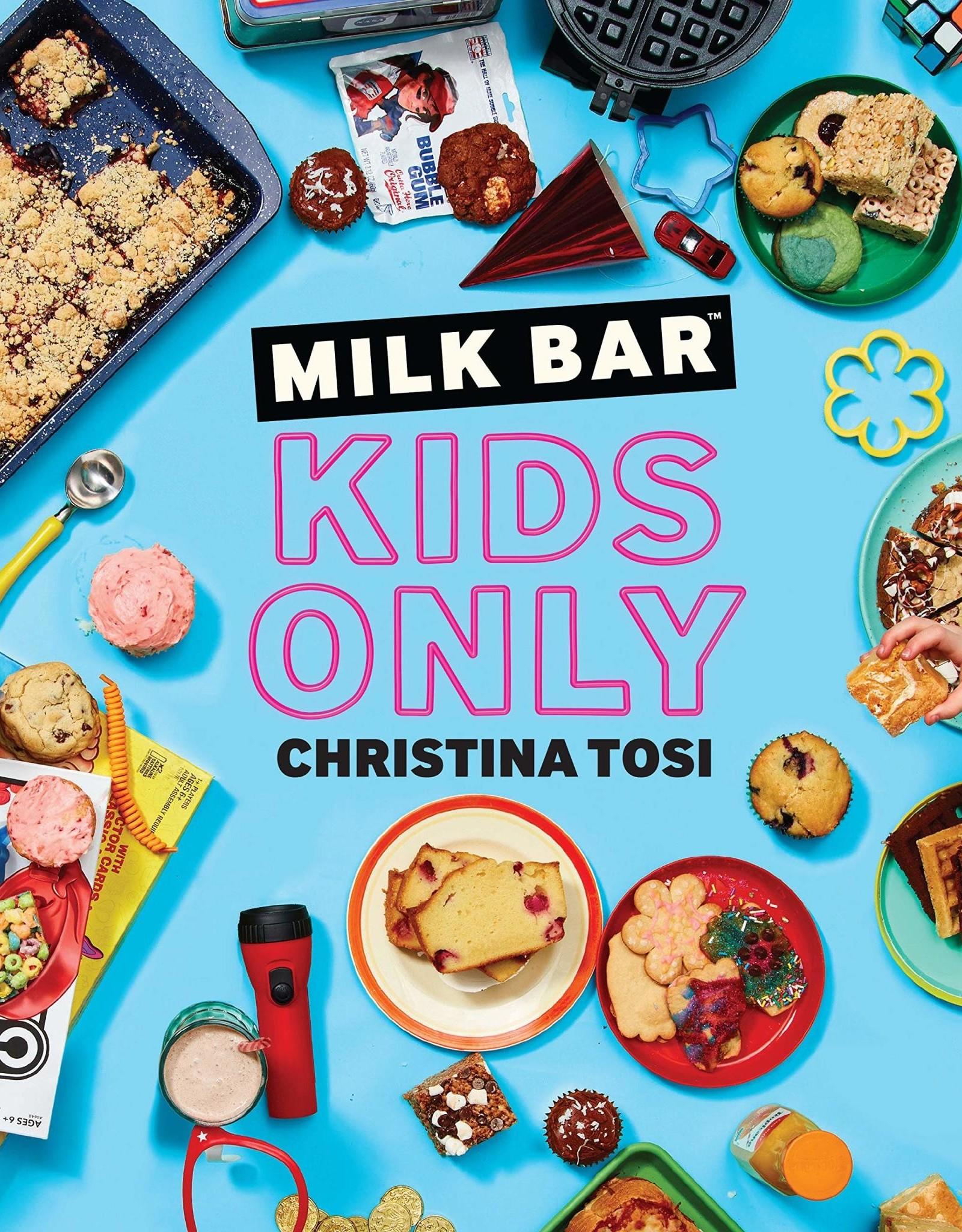 Ingram Milk Bar: Kids Only: A Cookbook