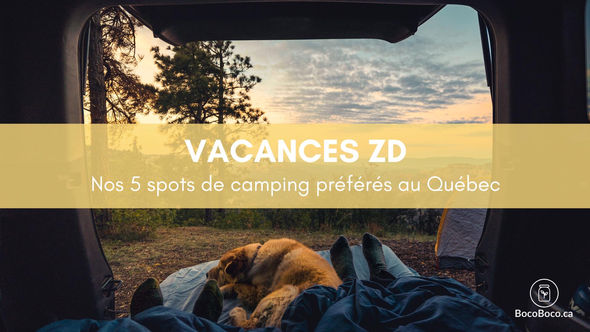 Nos 5 spots de camping préférés au Québec (2/4)