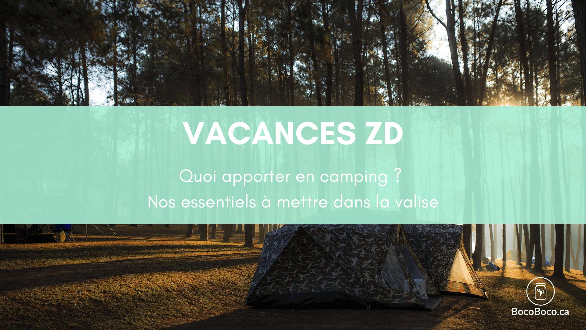 Quoi apporter en camping ? Nos essentiels à mettre dans la valise (3/4)