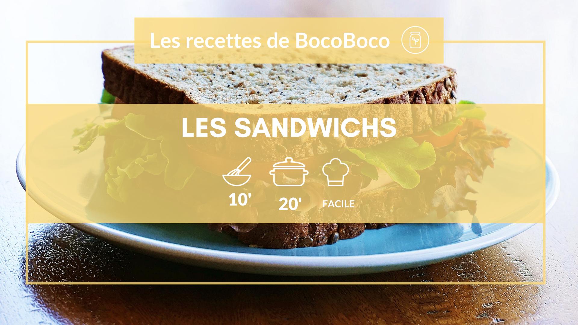 Recette de sandwichs