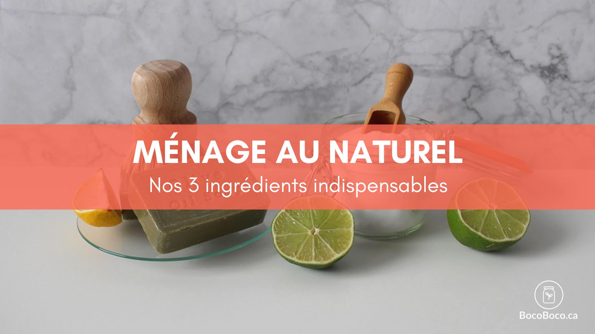 3 ingrédients indispensables pour une routine ménage naturelle et minimaliste