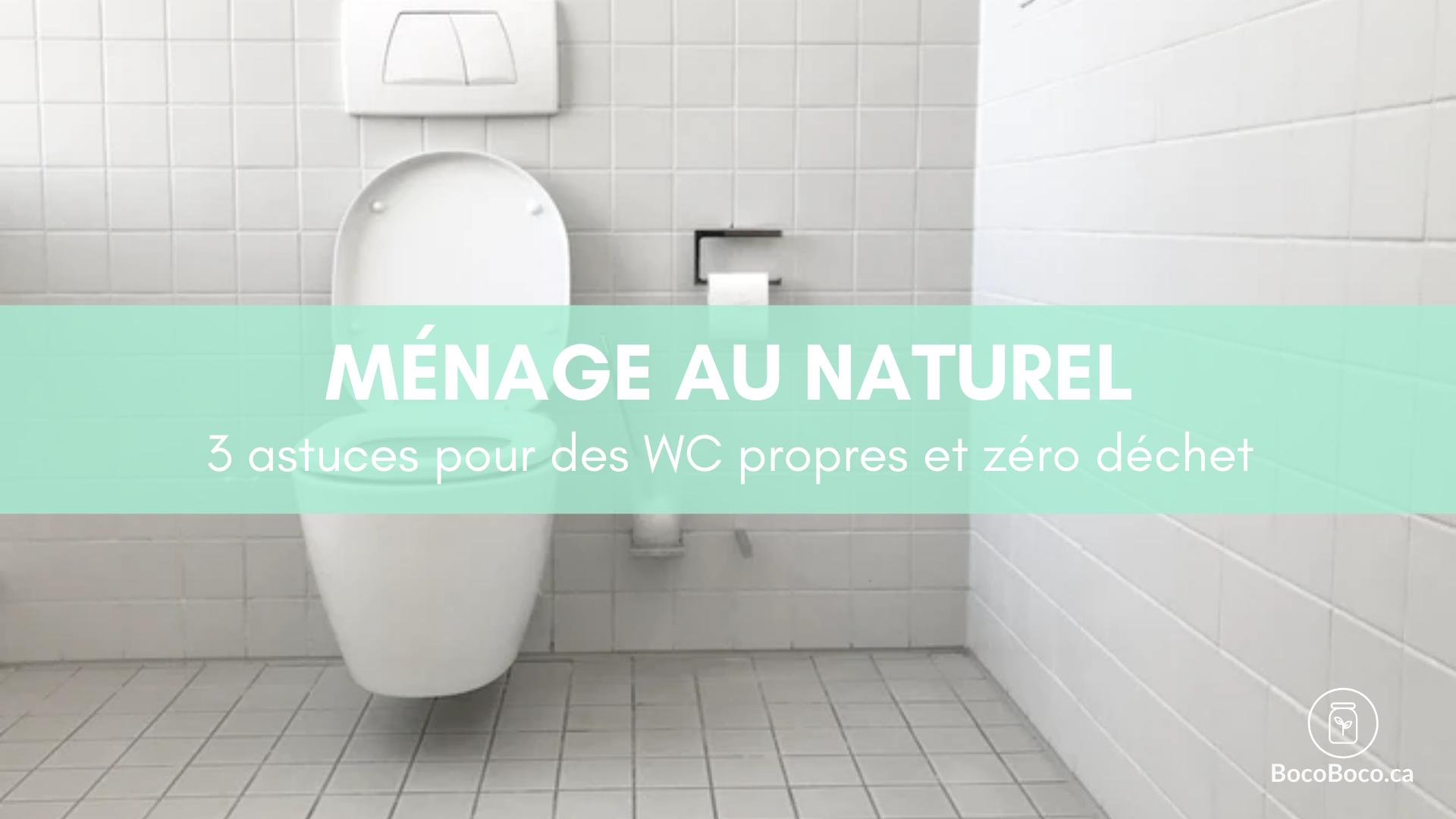 3 astuces pour des WC propres et zéro déchet