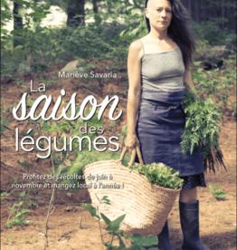 Mariève Savaria La saison des légumes