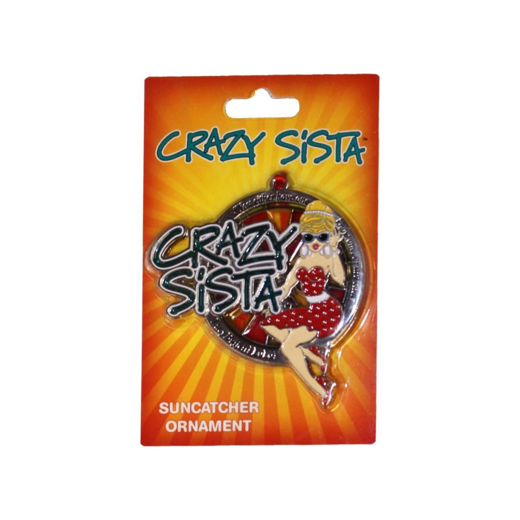 Crazy Sista Crazy Sista Sun Catcher Ornament