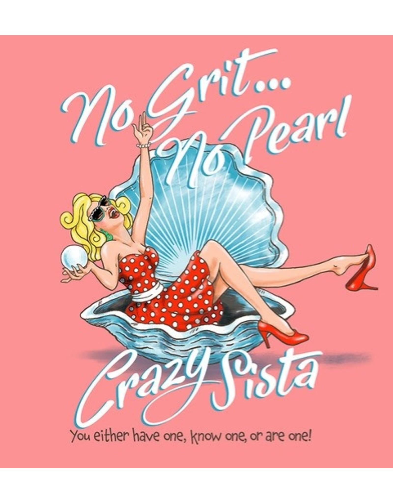 Crazy Sista Crazy Sista Pearl