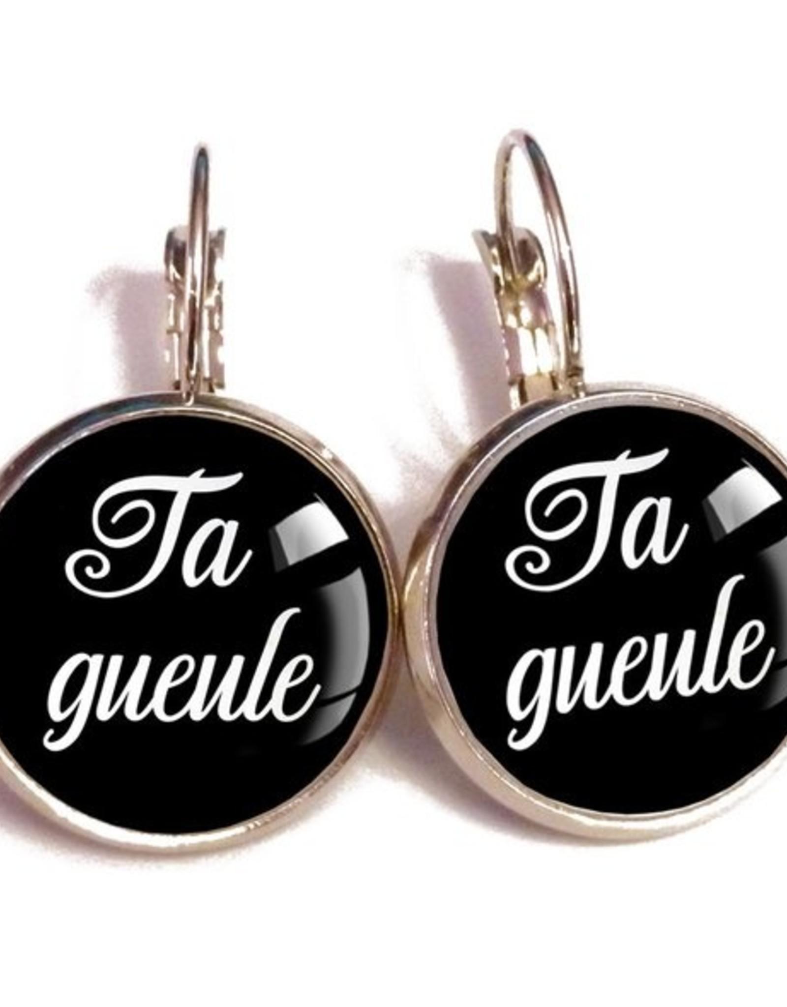 Ta Gueule Earrings