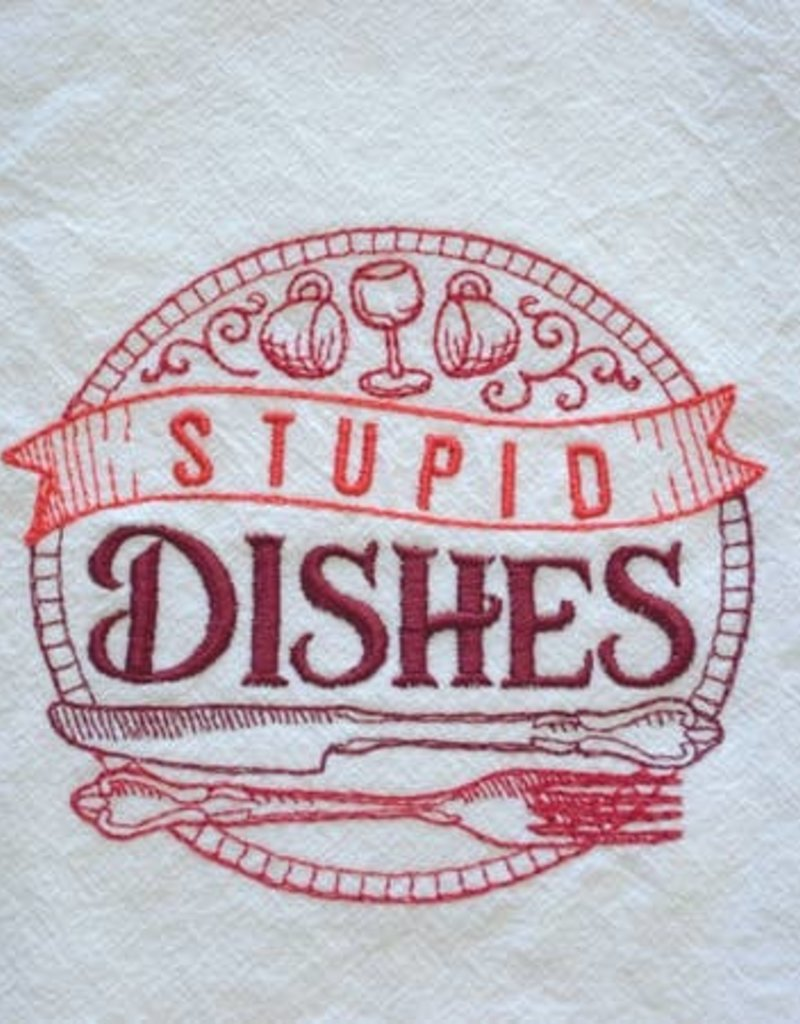 Stupid Dishes Red Tea Towel - Embroidered