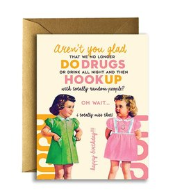 DRUG AND HOOKUP BIRTHDAY CARD