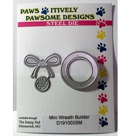 Paws-Itively Pawsome Designs Mini Wreath Builder - Die