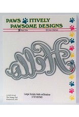 Paws-Itively Pawsome Designs Large Scripty Hello w/Shadow - Die
