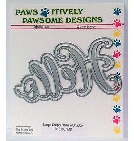 Paws-Itively Pawsome Designs Large Scripty Hello w/Shadow