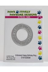 Paws-Itively Pawsome Designs Embossed Happy Birthday Ring - Die