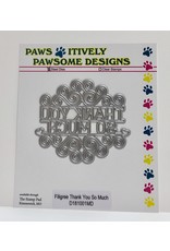 Paws-Itively Pawsome Designs Filigree Thank You So Much - Die