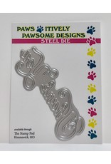 Paws-Itively Pawsome Designs Script Thank You - Die