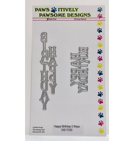 Paws-Itively Pawsome Designs Happy Birthday 2 Ways