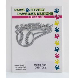 Paws-Itively Pawsome Designs Home Run - Die