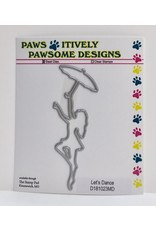 Paws-Itively Pawsome Designs Let's Dance - Die