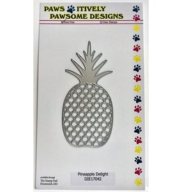 Paws-Itively Pawsome Designs Pineapple Delight - Die