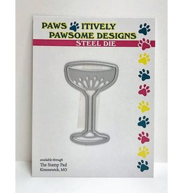 Paws-Itively Pawsome Designs Margarita Please! - Die