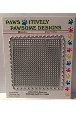 Paws-Itively Pawsome Designs Cross Stitch Square & Scalloped Mat - Die
